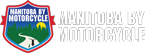 Experience Manitoba by Motorcycle